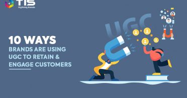10 Ways Brands Are Using UGC To Retain and Engage Customers